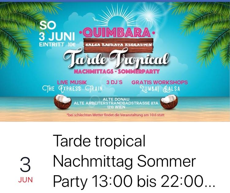 Quimbara Tarde Tropical, Von 13:00 bis 22:00 Uhr im Arbeiter Strandbad Eintritt: €10.-